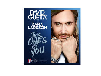 "Offizieller EM Song 2016: Das Cover zu ""This one's for you"" von David Guetta feat. Zara Larsson."