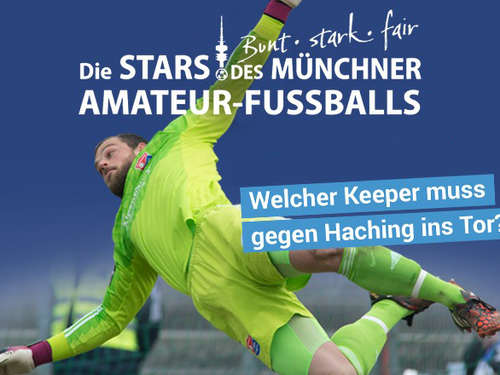 Haching vs. All-Star-Team: Die Keeper stehen fest
